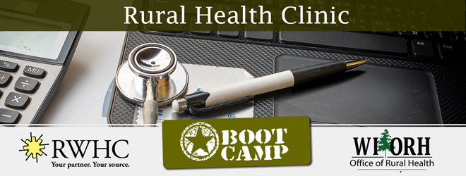 Rural Health Clinic Boot Camp