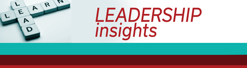 March 2021 Issue of Leadership Insights Newsletter